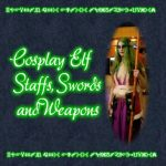Night Elf and Blood Elf Staffs, Swords and Weapons